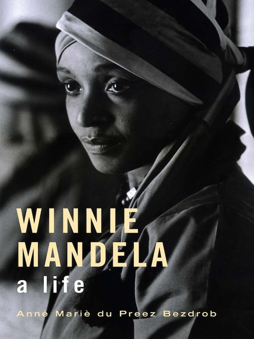Title details for Winnie Mandela by Anné Mariè du Preez Bezdrob - Available