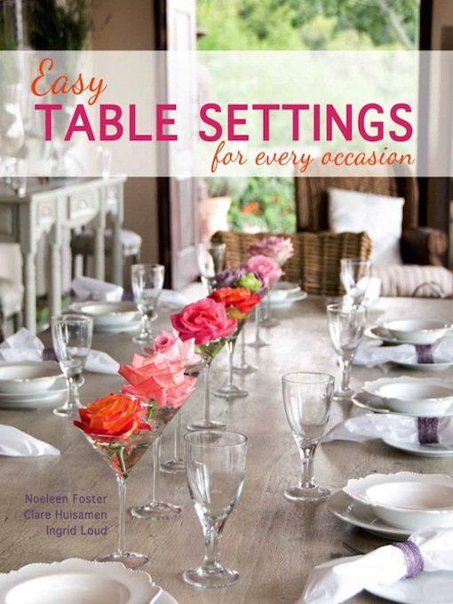 Title details for Easy Table Settings for Every Occasion by Noeleen Foster - Available