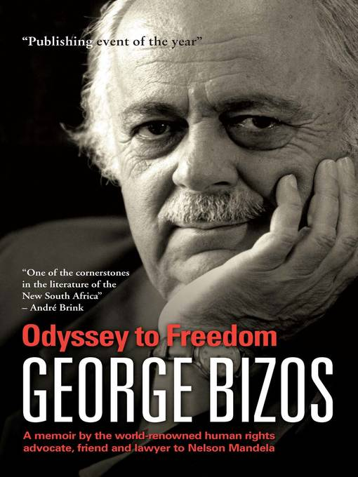 Title details for Odyssey to Freedom by George Bizos - Available