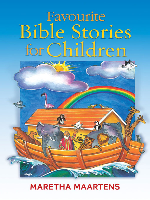 Title details for Favourite Bible Stories for Children by M. Maartens - Wait list