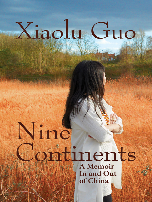 Title details for Nine Continents by Xiaolu Guo - Wait list