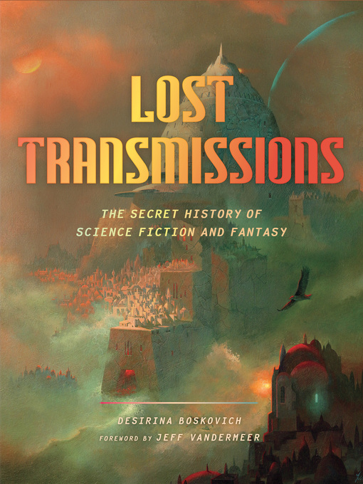 Title details for Lost Transmissions by Desirina Boskovich - Available