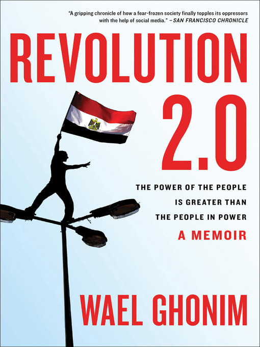 Title details for Revolution 2.0 by Wael Ghonim - Available