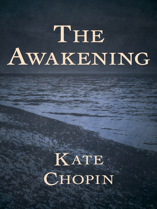 Title details for Awakening by Kate Chopin - Available