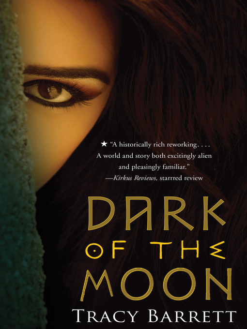 Title details for Dark of the Moon by Tracy Barrett - Available