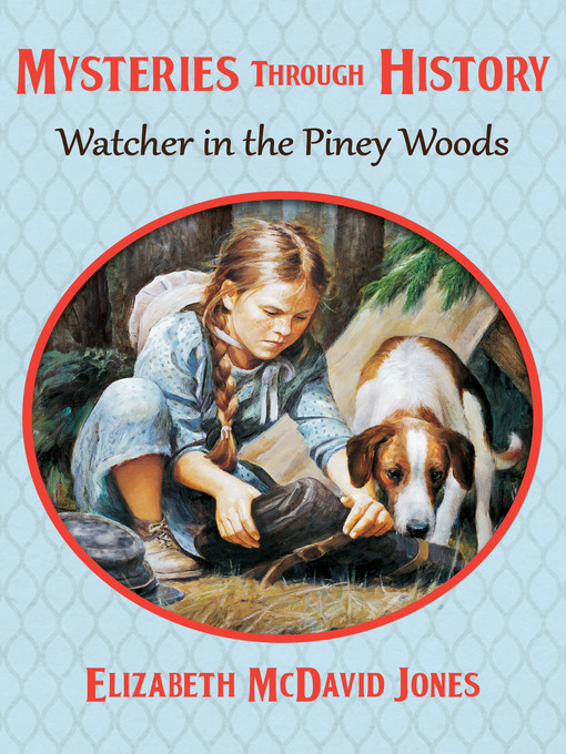 Title details for Watcher in the Piney Woods by Elizabeth McDavid Jones - Available
