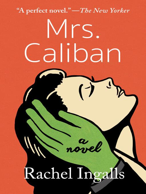 Title details for Mrs. Caliban by Rachel Ingalls - Wait list