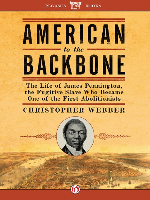 Title details for American to the Backbone by Christopher L. Webber - Available