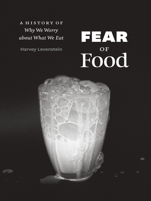 Title details for Fear of Food by Harvey Levenstein - Available