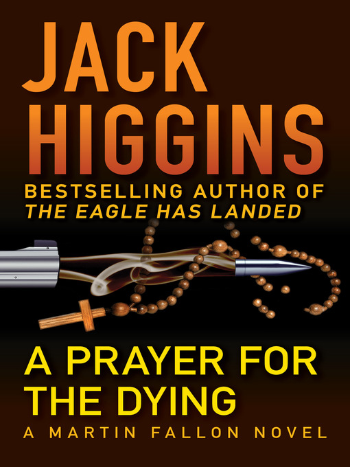 Title details for A Prayer for the Dying by Jack Higgins - Available