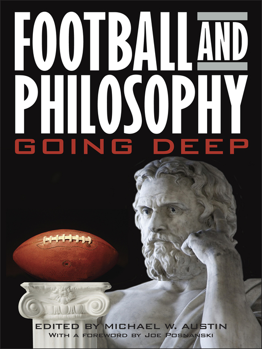 Title details for Football and Philosophy by Michael W. Austin - Available