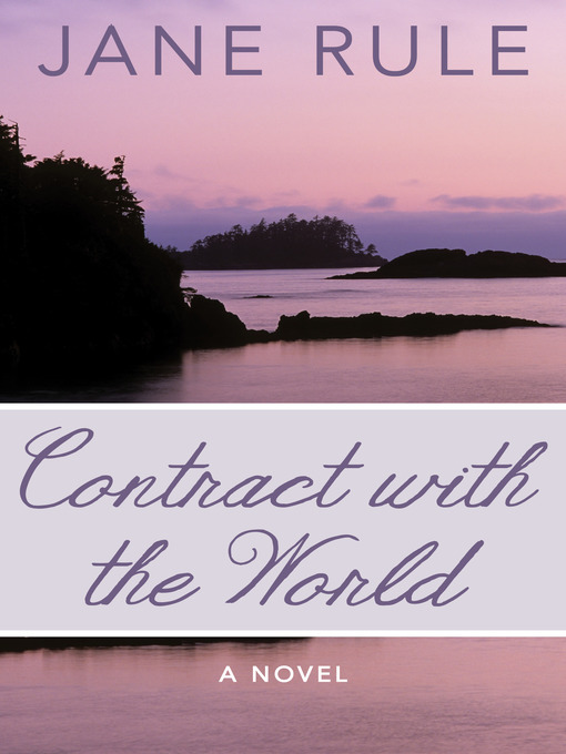 Title details for Contract with the World by Jane Rule - Available