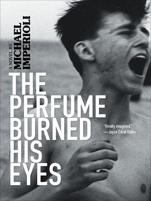 Title details for The Perfume Burned His Eyes by Michael Imperioli - Wait list