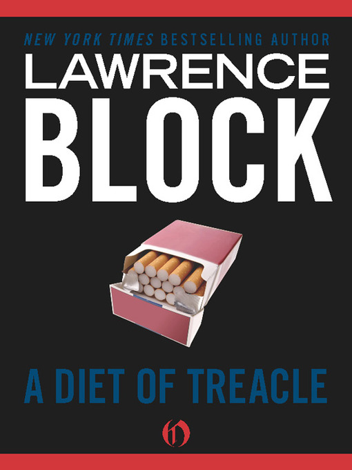 Title details for A Diet of Treacle by Lawrence Block - Available