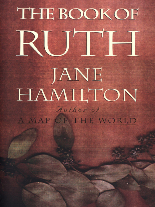 Title details for The Book of Ruth by Jane Hamilton - Available