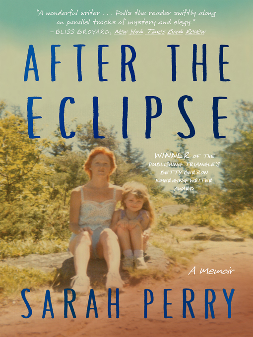 Title details for After the Eclipse by Sarah Perry - Wait list