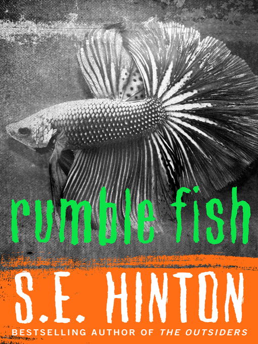 Title details for Rumble Fish by S.E.  Hinton - Available