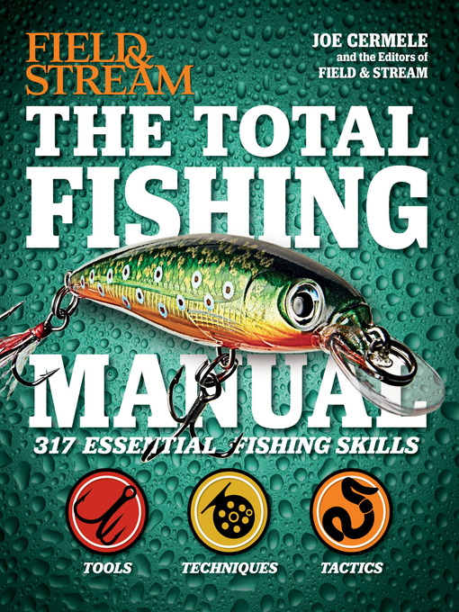 Title details for The Total Fishing Manual by Joe Cermele - Available