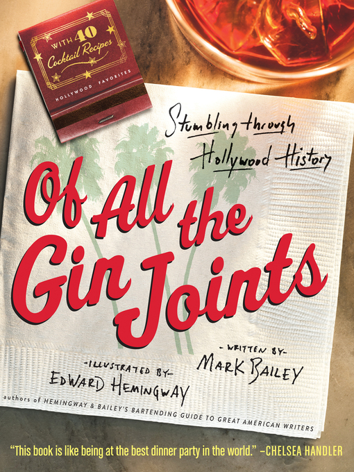 Title details for Of All the Gin Joints by Mark Bailey - Available