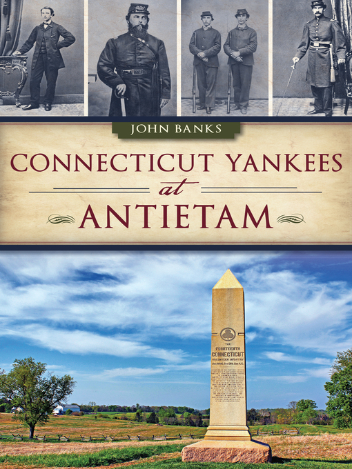 Title details for Connecticut Yankees at Antietam by John Banks - Available