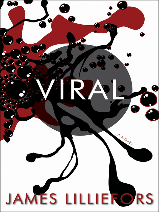 Title details for Viral by James Lilliefors - Available