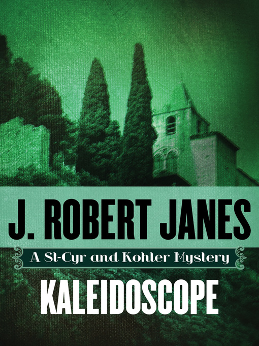 Title details for Kaleidoscope by J. Robert Janes - Available