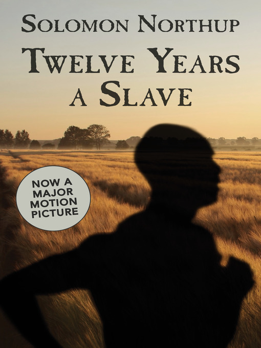 Title details for Twelve Years a Slave by Solomon Northup - Wait list