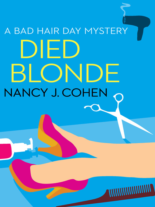 Title details for Died Blonde by Nancy J. Cohen - Available