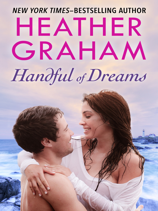 Title details for Handful of Dreams by Heather Graham - Available