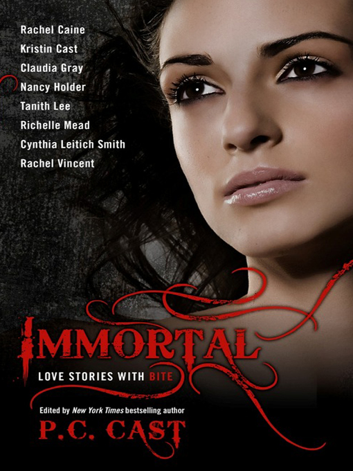 Title details for Immortal by P. C. Cast - Available