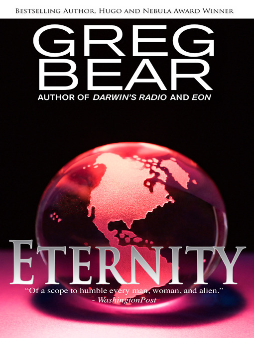 Title details for Eternity by Greg Bear - Available