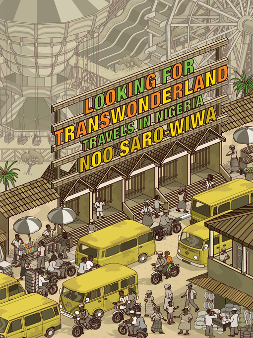 Title details for Looking for Transwonderland by Noo Saro-Wiwa - Available