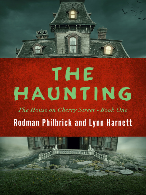 Title details for The Haunting by Rodman  Philbrick - Available