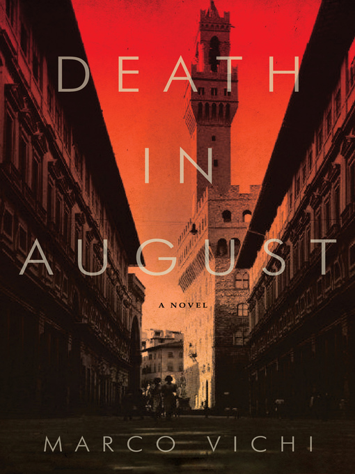 Title details for Death in August by Marco Vichi - Available
