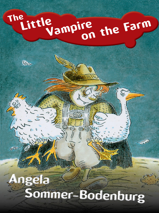 Title details for Little Vampire on the Farm by Angela Sommer-Bodenburg - Available
