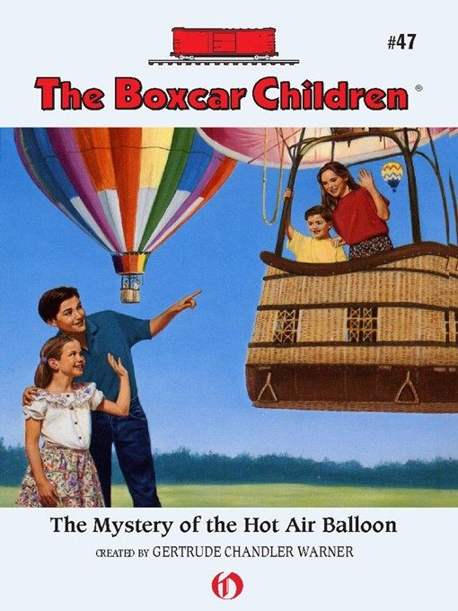Title details for Mystery of the Hot Air Balloon by Gertrude  Chandler Warner - Available