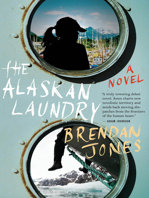 Title details for The Alaskan Laundry by Brendan Jones - Available