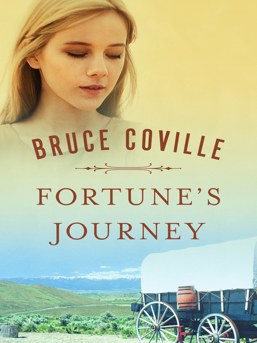 Title details for Fortune's Journey by Bruce Coville - Wait list