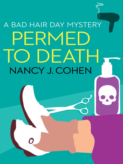 Title details for Permed to Death by Nancy J. Cohen - Available