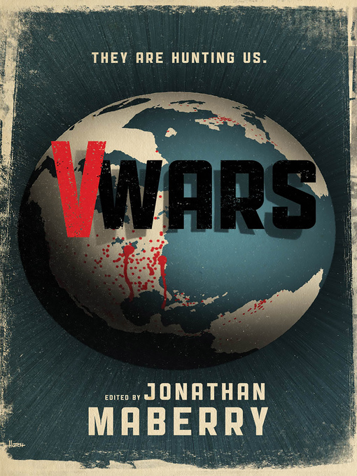 Title details for V-Wars by Jonathan  Maberry - Available