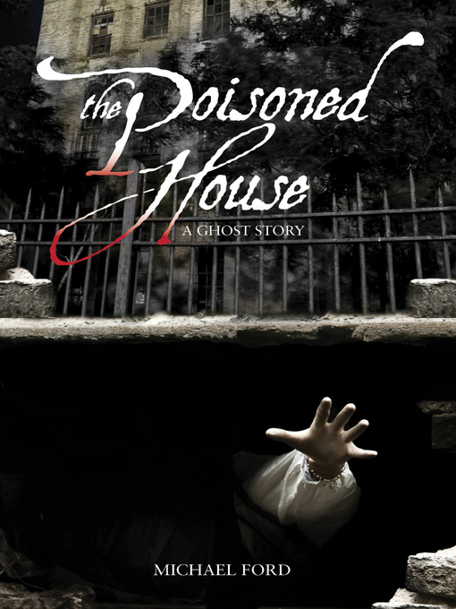 Title details for Poisoned House by Michael  Ford - Available