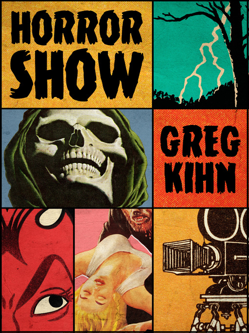 Title details for Horror Show by Greg Kihn - Available