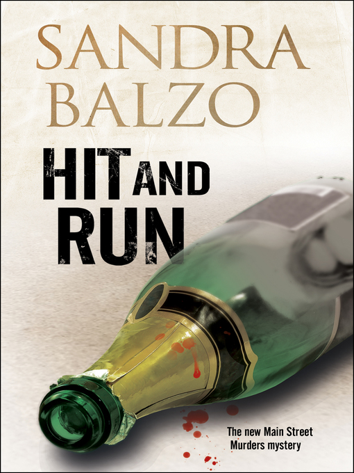 Title details for Hit and Run by Sandra Balzo - Available