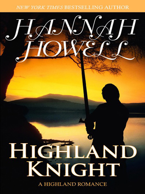 Title details for Highland Knight by Hannah Howell - Available