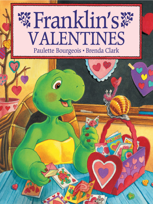 Title details for Franklin's Valentines by Paulette Bourgeois - Available