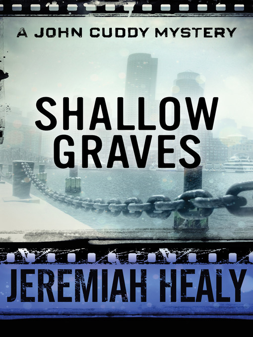 Title details for Shallow Graves by Jeremiah Healy - Available