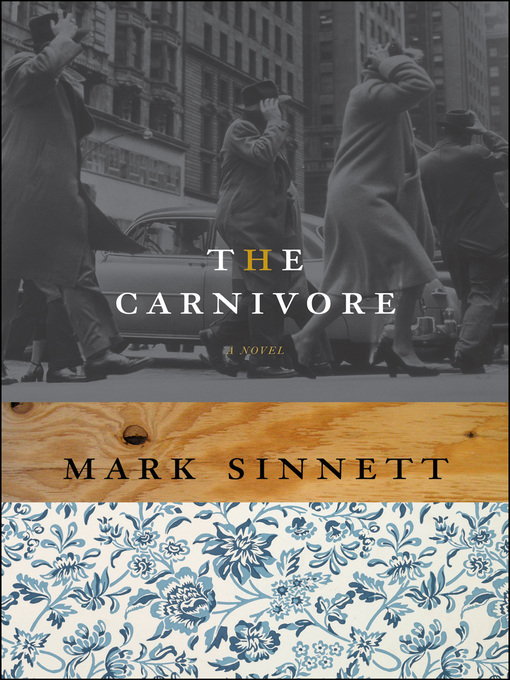 Title details for The Carnivore by Mark Sinnett - Available