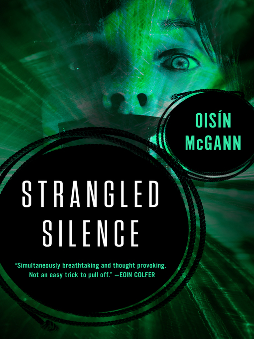Title details for Strangled Silence by Oisín McGann - Wait list