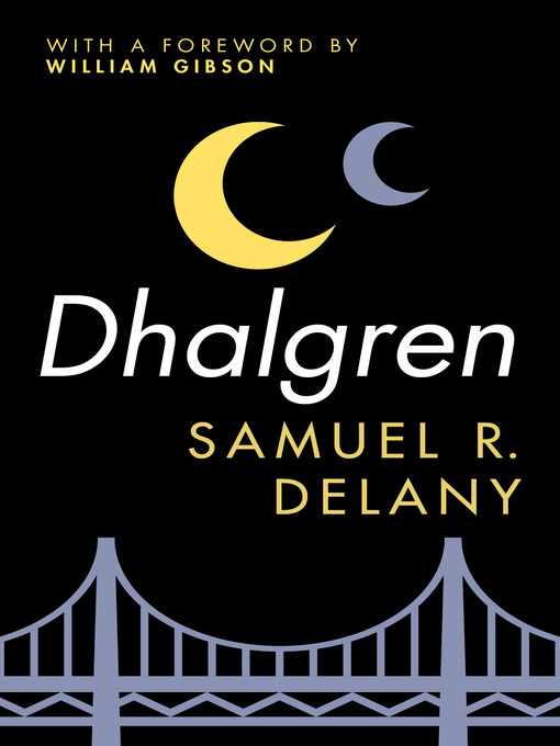 Title details for Dhalgren by William Gibson - Available