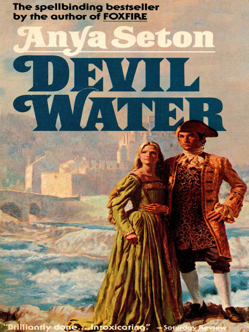 Title details for Devil Water by Anya Seton - Available